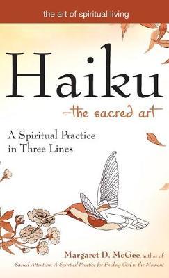 Haikuathe Sacred Art by Margaret D. McGee