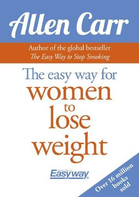 Easyway for Women to Lose Weight by Allen Carr
