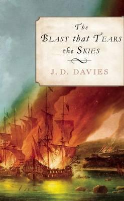 Blast That Tears the Skies by J. D. Davies