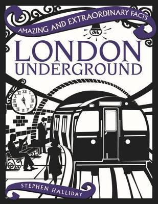 London Underground by Stephen Halliday