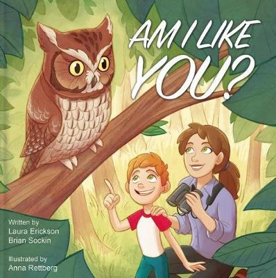 Am I Like You? by Laura Erickson