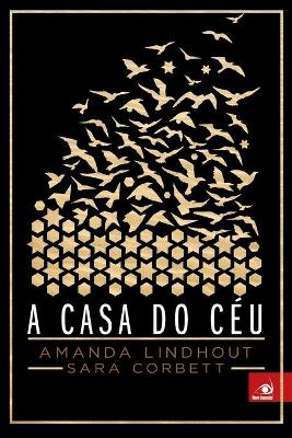 A Casa do Ceu by Amanda Lindhout