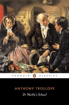 Dr Wortle's School by Anthony Trollope