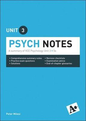 A+ Psych Notes VCE Unit 3 by Peter Milesi