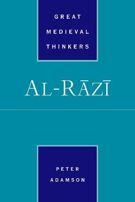 Al-Razi by Peter Adamson