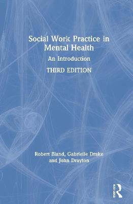 Social Work Practice in Mental Health: An Introduction book