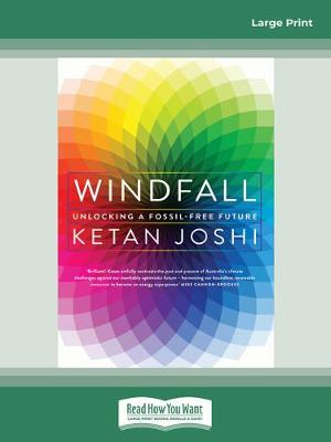 Windfall: Unlocking a fossil free future by Ketan Joshi