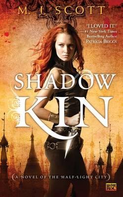 Shadow Kin by M.J. Scott