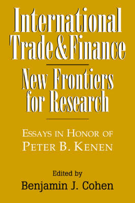 International Trade and Finance by Benjamin J. Cohen