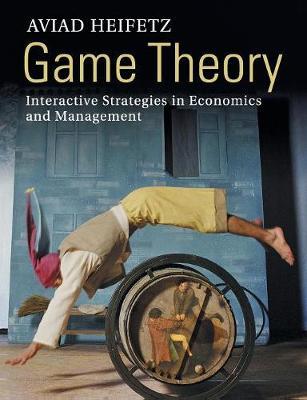 Game Theory by Aviad Heifetz