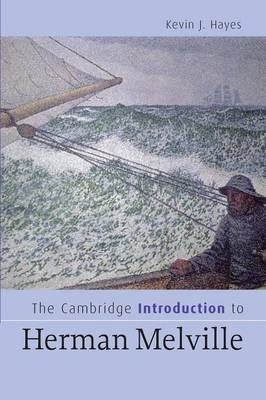 The Cambridge Introduction to Herman Melville by Kevin J. Hayes