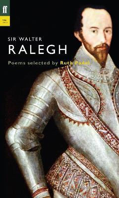 Sir Walter Ralegh by Ruth Padel