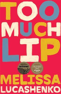 Too Much Lip book