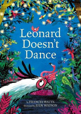 Leonard Doesn't Dance by Frances Watts