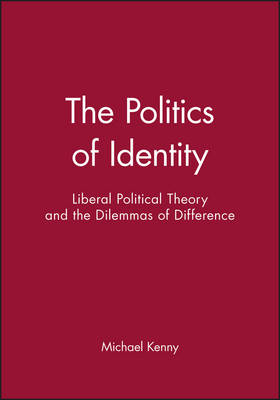 The Politics of Identity by Michael Kenny