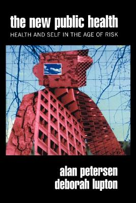 The New Public Health by Alan Petersen