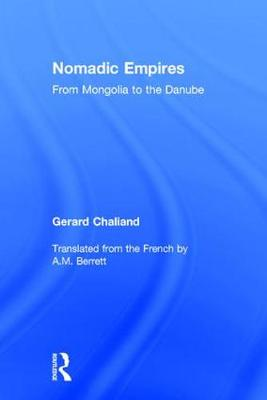 Nomadic Empires by Gerard Chaliand