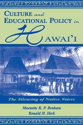 Culture and Educational Policy in Hawaii by David N. Plank