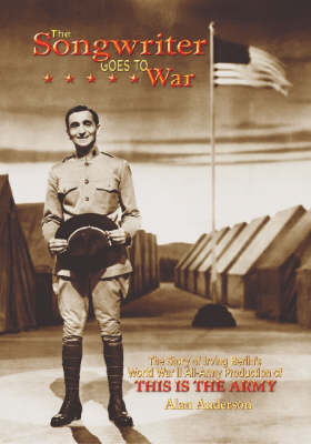 Songwriter Goes to War by Alan Anderson