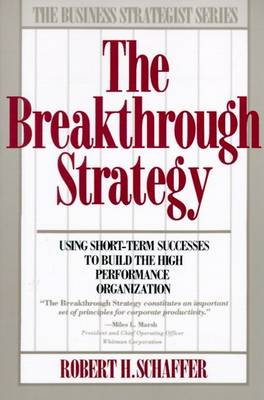 Breakthrough Strategy by Robert H. Schaffer