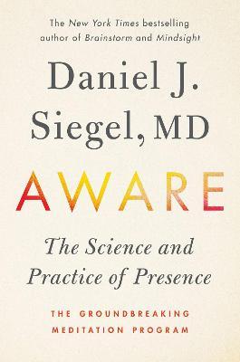 Aware by Daniel Siegel