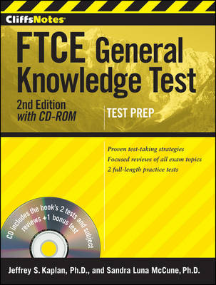 CliffsNotes FTCE General Knowledge Test by Jeffrey S. Kaplan