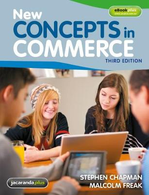 New Concepts in Commerce 3E & eBookPLUS by Stephen J. Chapman