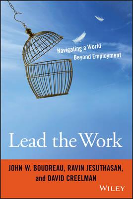 Lead the Work by John W. Boudreau