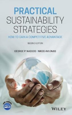 Practical Sustainability Strategies: How to Gain a Competitive Advantage book