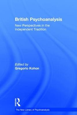British Psychoanalysis by Gregorio Kohon