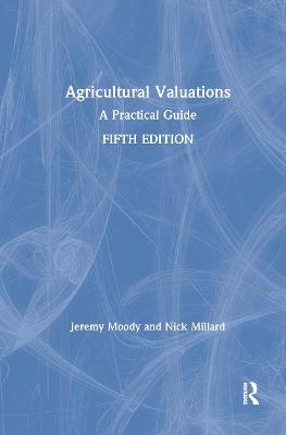 Agricultural Valuations by Jeremy Moody