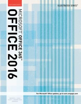 Illustrated Microsoft (R)Office 365 & Office 2016: Intermediate book