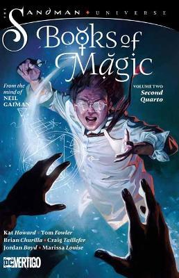 The Books of Magic Volume 2: Secon Quarto: The Sandman Universe by Kat Howard