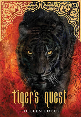 Tiger's Quest (Book 2 in the Tiger's Curse Series) by Colleen Houck
