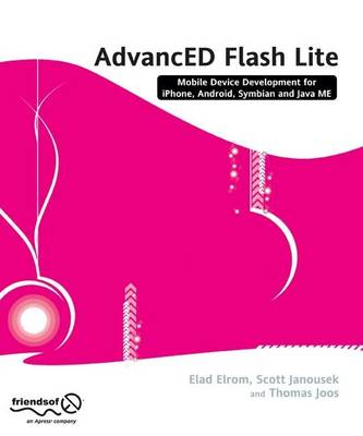 AdvancED Flash on Devices by Scott Janousek