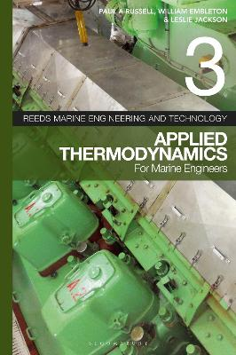 Reeds Vol 3: Applied Thermodynamics for Marine Engineers by William Embleton