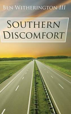 Southern Discomfort by Ben Witherington