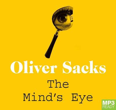 The Mind's Eye by Oliver Sacks