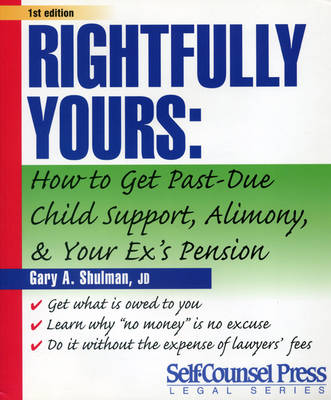 Rightfully Yours by Gary A. Shulman