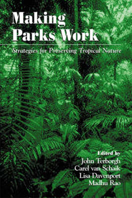 Making Parks Work by John Terborgh