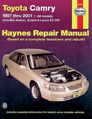 Toyota Camry and Lexus ES 300 Automotive Repair Manual by Robert Maddox