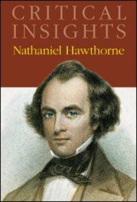 Nathaniel Hawthorne by Jack Lynch