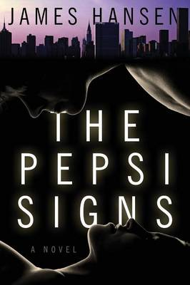 The Pepsi Signs by Professor Hansen, James