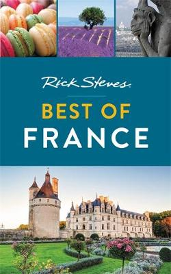 Rick Steves Best of France (Second Edition) by Rick Steves