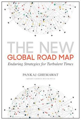 New Global Road Map by Pankaj Ghemawat