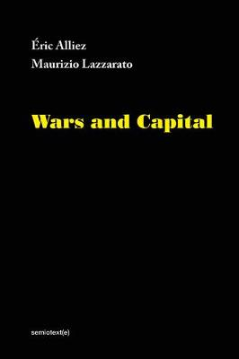 Wars and Capital by Eric Alliez