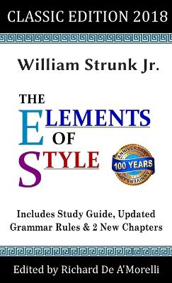 The Elements of Style: Classic Edition (2018) by William Strunk Jr.