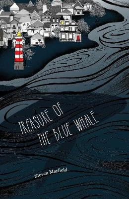 Treasure of the Blue Whale by Steven Mayfield