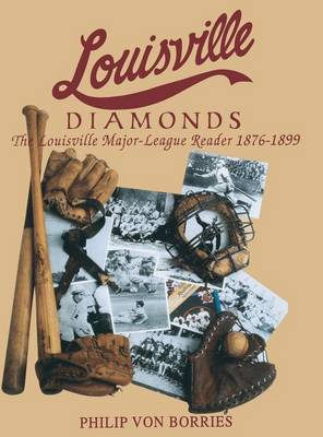Louisville Diamonds by Philip Von Borries