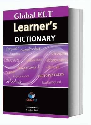Global Elt Learner's Dictionary by Martin H. Manser